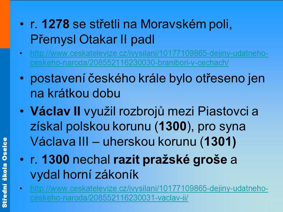 r. 1278 se střetli na Moravském poli, Přemysl Otakar II padl