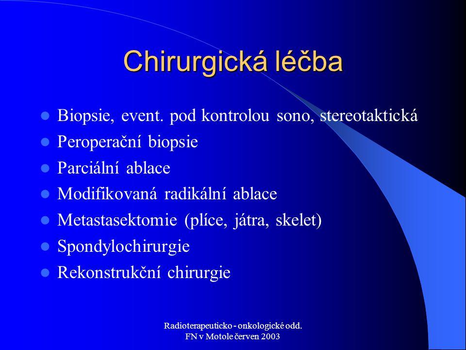Radioterapeuticko - onkologické odd. FN v Motole červen 2003