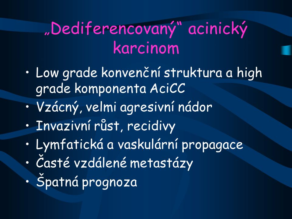 """""""Dediferencovaný acinický karcinom"""