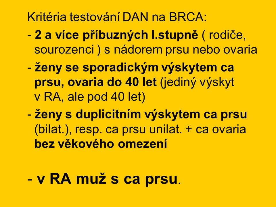 Kritéria testování DAN na BRCA:
