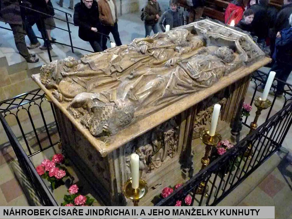 NÁHROBEK CÍSAŘE JINDŘICHA II. A JEHO MANŽELKY KUNHUTY