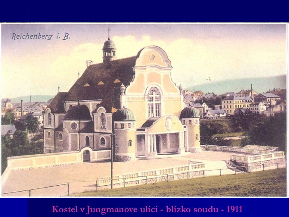 Kostel v Jungmanove ulici - blízko soudu - 1911