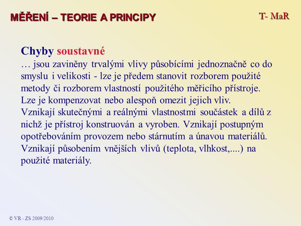 Chyby soustavné T- MaR MĚŘENÍ – TEORIE A PRINCIPY
