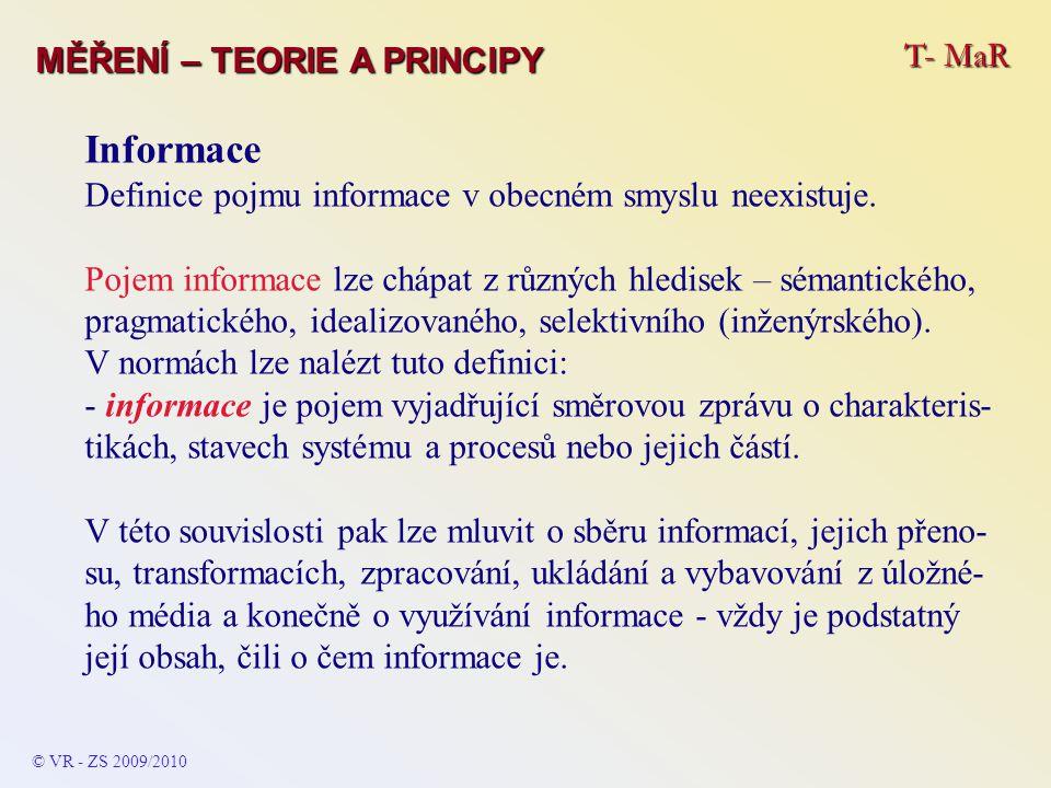 Informace T- MaR MĚŘENÍ – TEORIE A PRINCIPY