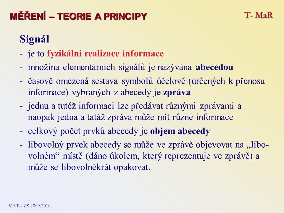 Signál T- MaR MĚŘENÍ – TEORIE A PRINCIPY