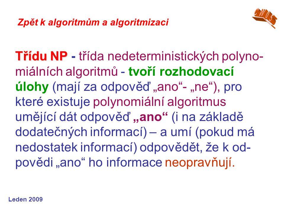 CW05 Zpět k algoritmům a algoritmizaci.