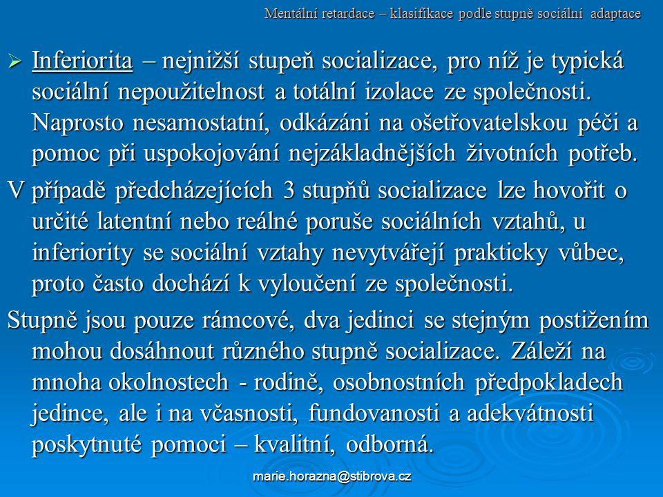 Mentální retardace – klasifikace podle stupně sociální adaptace