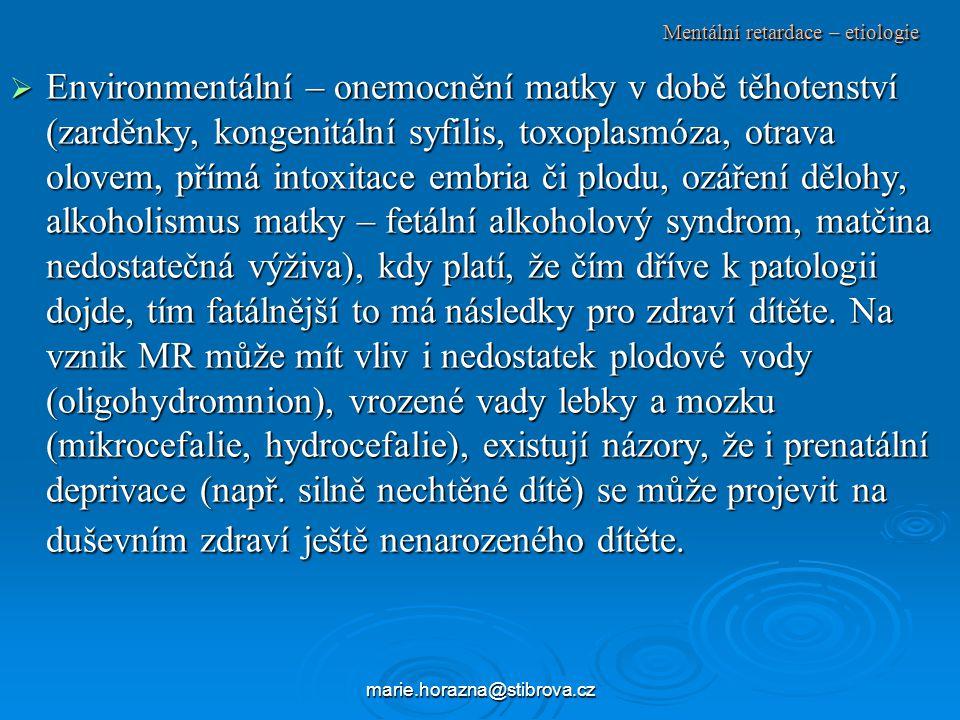 Mentální retardace – etiologie
