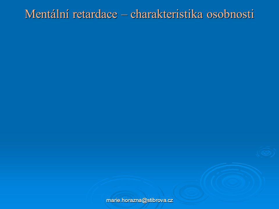 Mentální retardace – charakteristika osobnosti