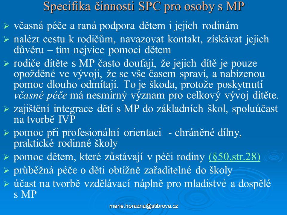 Specifika činnosti SPC pro osoby s MP
