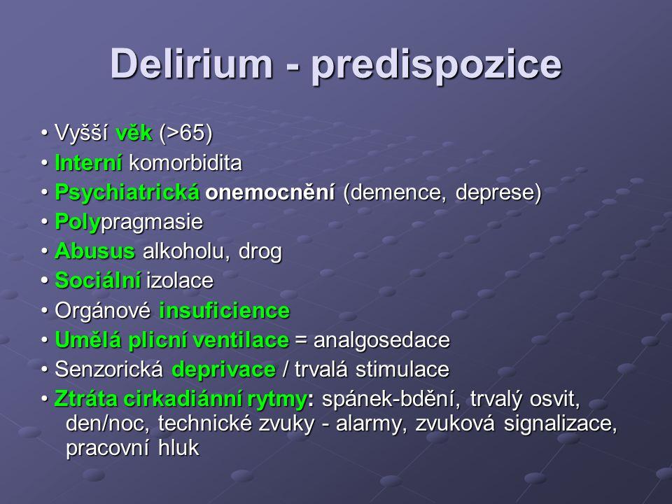 Delirium - predispozice