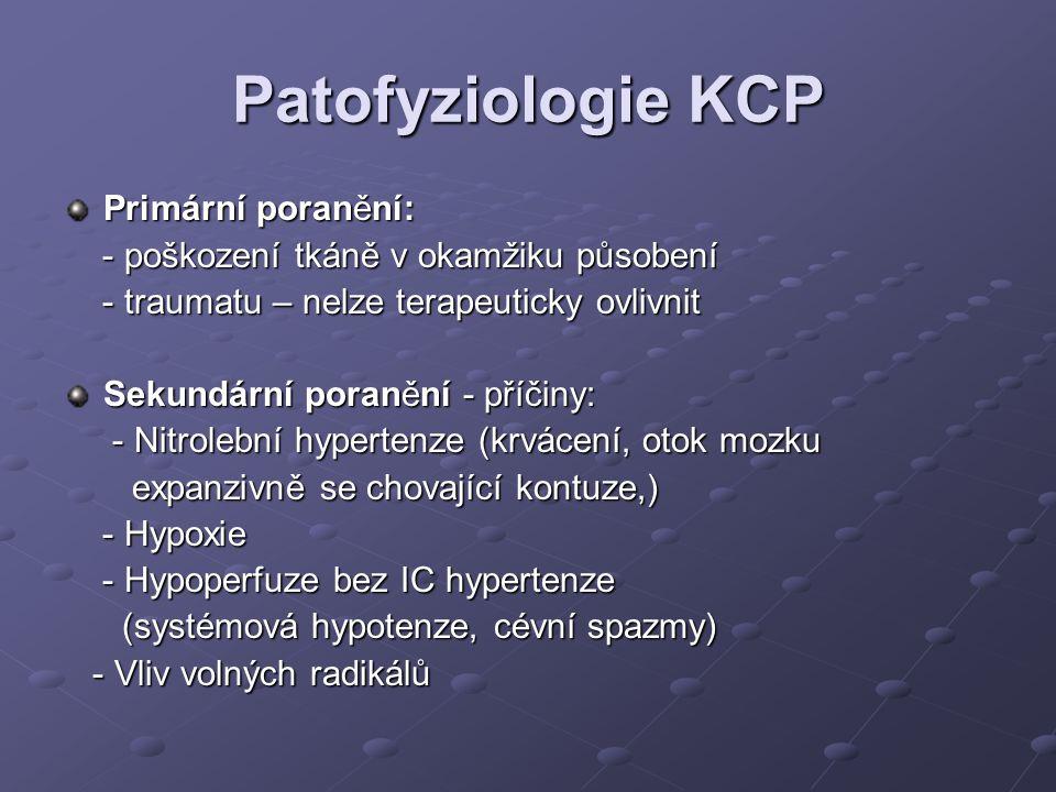 Patofyziologie KCP Primární poranění: