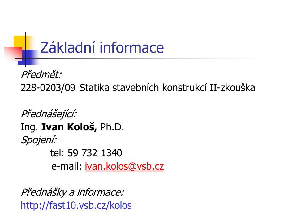 Základní informace Předmět: