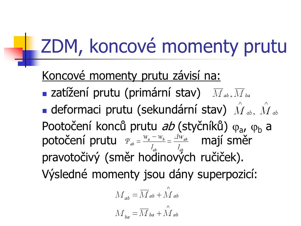 ZDM, koncové momenty prutu