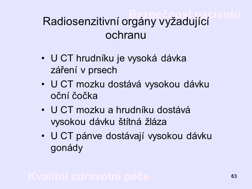 Radiosenzitivní orgány vyžadující ochranu