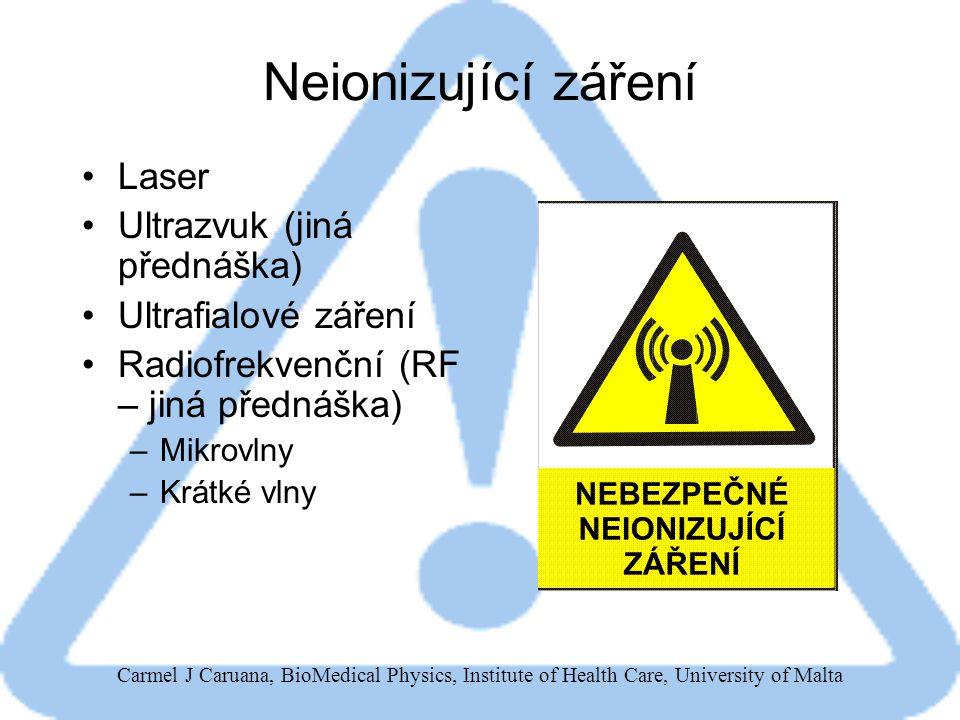 Neionizující záření Laser Ultrazvuk (jiná přednáška)