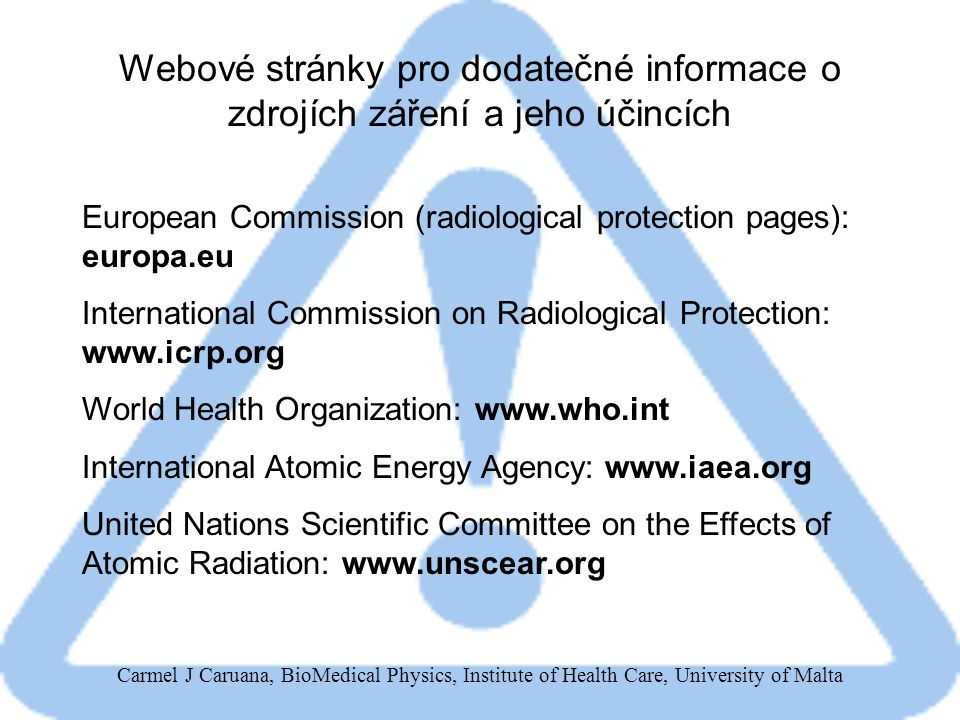 Webové stránky pro dodatečné informace o zdrojích záření a jeho účincích