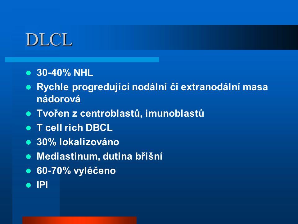 DLCL 30-40% NHL. Rychle progredující nodální či extranodální masa nádorová. Tvořen z centroblastů, imunoblastů.