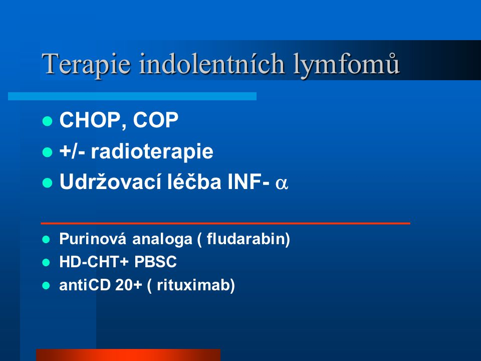Terapie indolentních lymfomů
