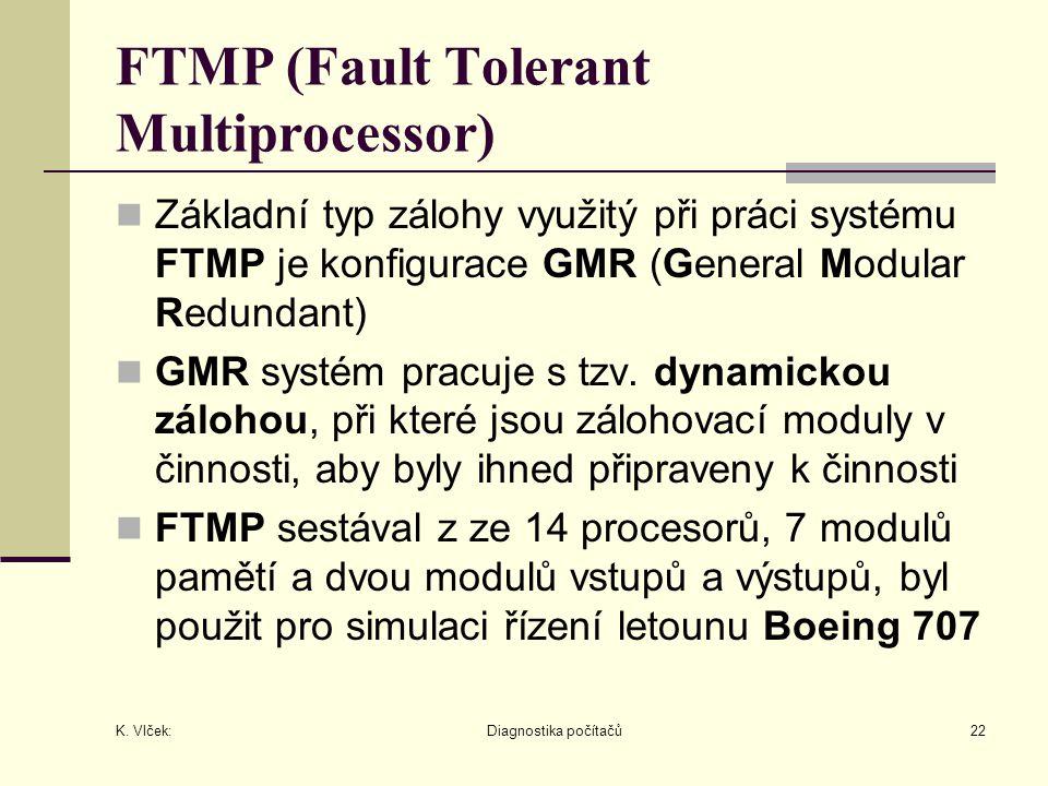 FTMP (Fault Tolerant Multiprocessor)