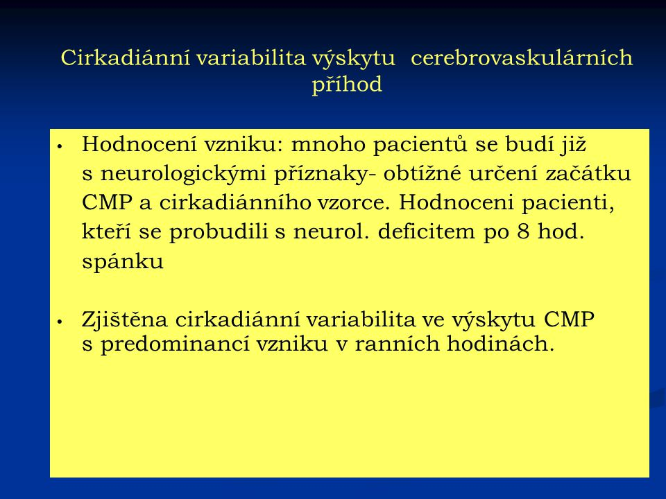 Cirkadiánní variabilita výskytu cerebrovaskulárních příhod