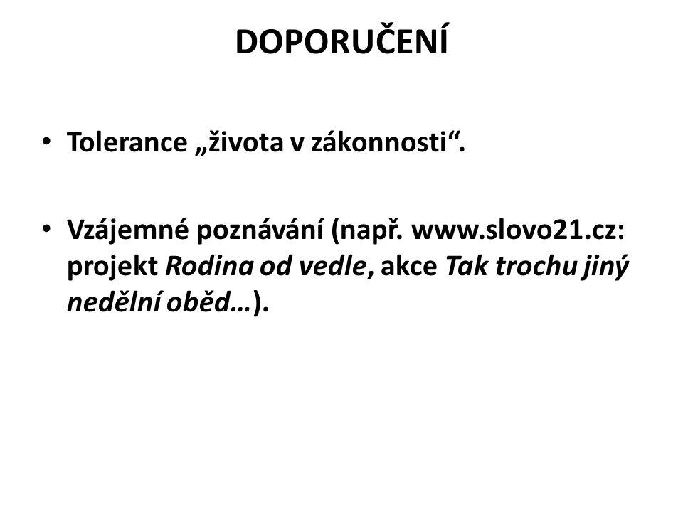 """DOPORUČENÍ Tolerance """"života v zákonnosti ."""