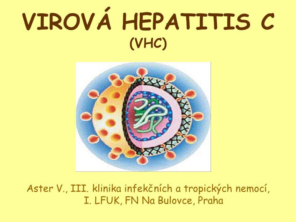 VIROVÁ HEPATITIS C (VHC)