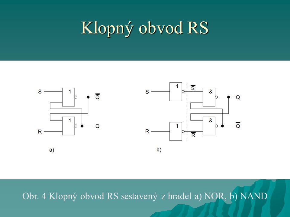 Obr. 4 Klopný obvod RS sestavený z hradel a) NOR, b) NAND