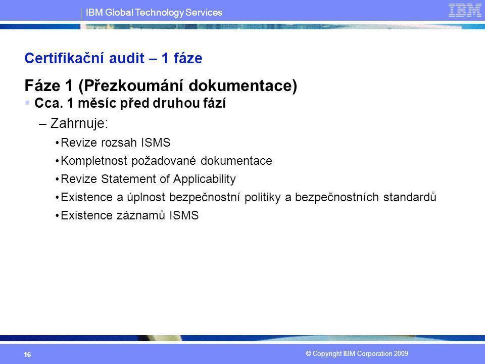 Certifikační audit – 1 fáze