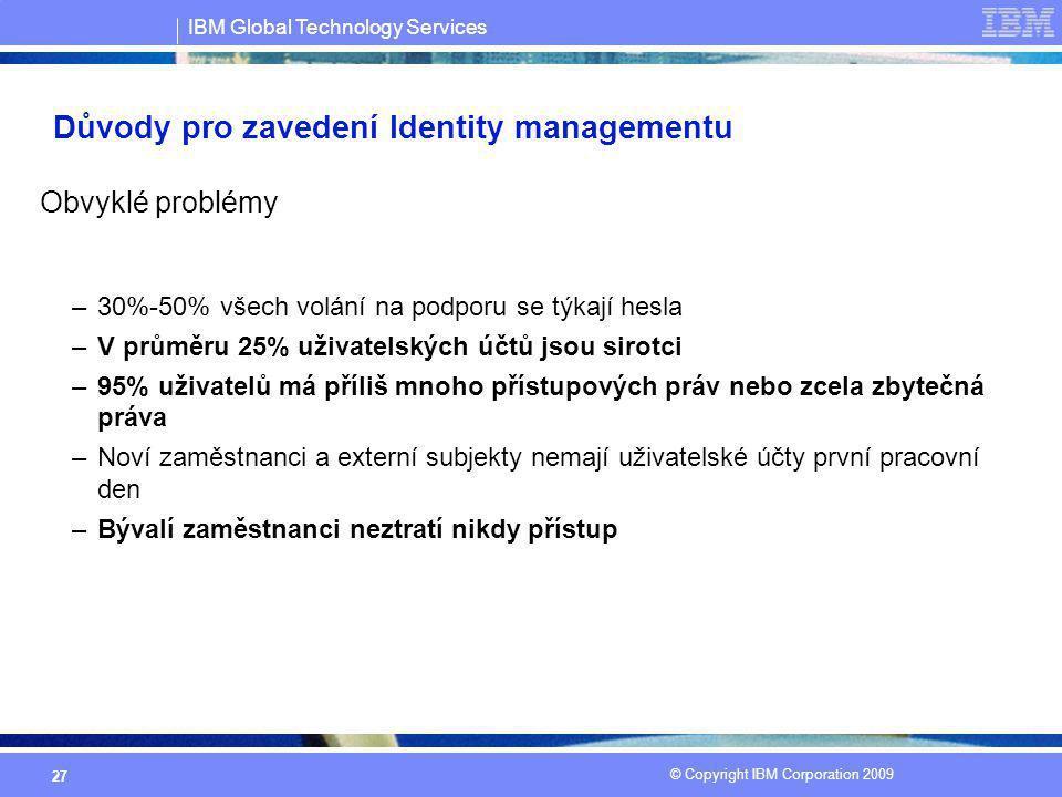 Důvody pro zavedení Identity managementu