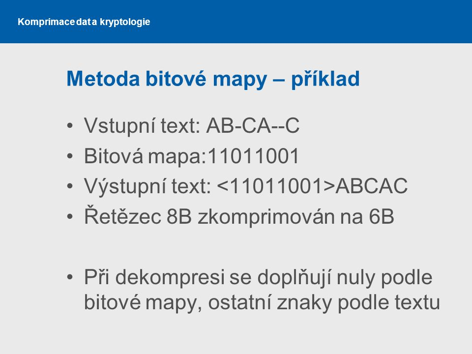 Metoda bitové mapy – příklad