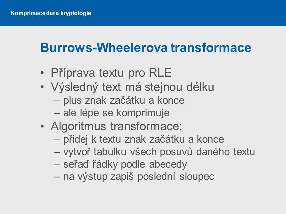 Burrows-Wheelerova transformace