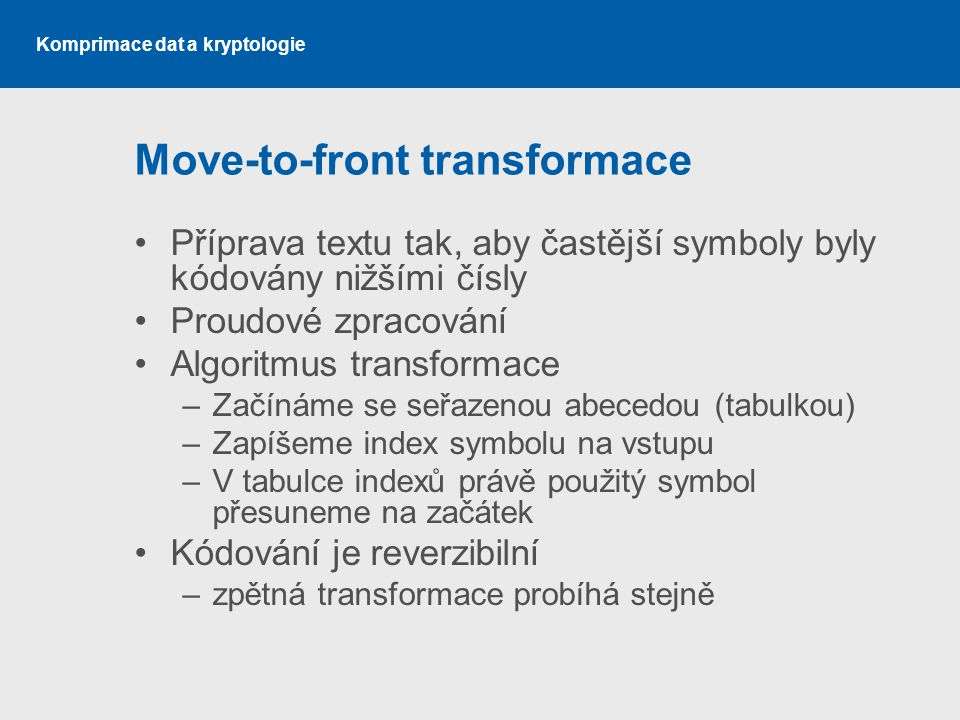 Move-to-front transformace