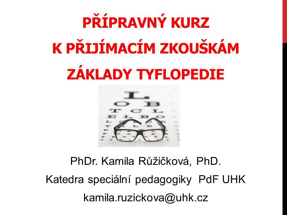 Přípravný kurz k přijímacím zkouškám Základy tyflopedie