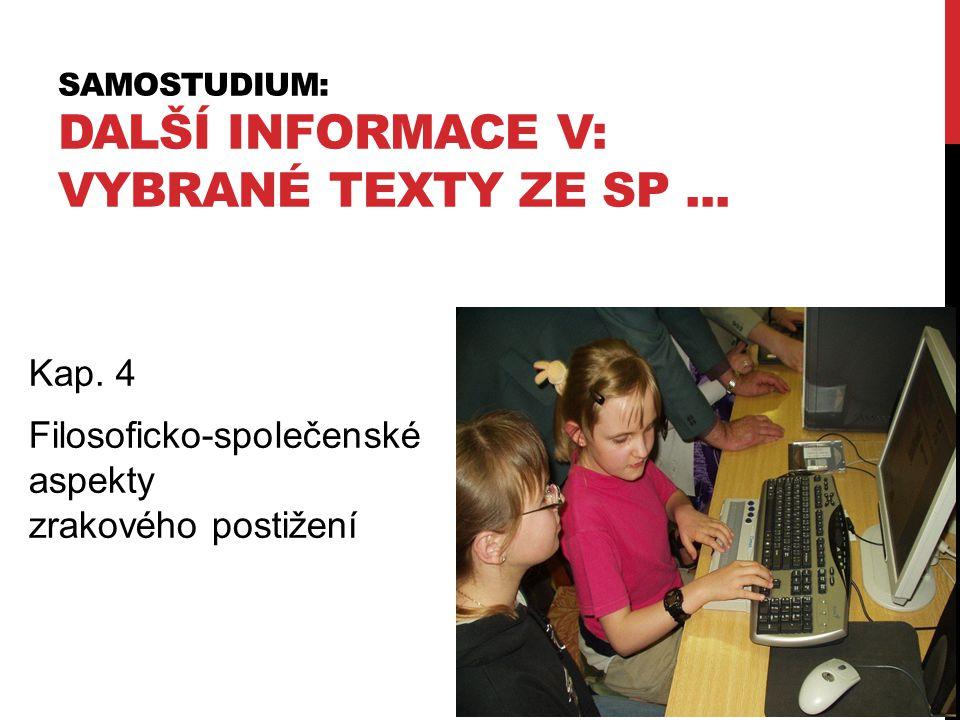 Samostudium: Další informace v: Vybrané texty ZE SP ...