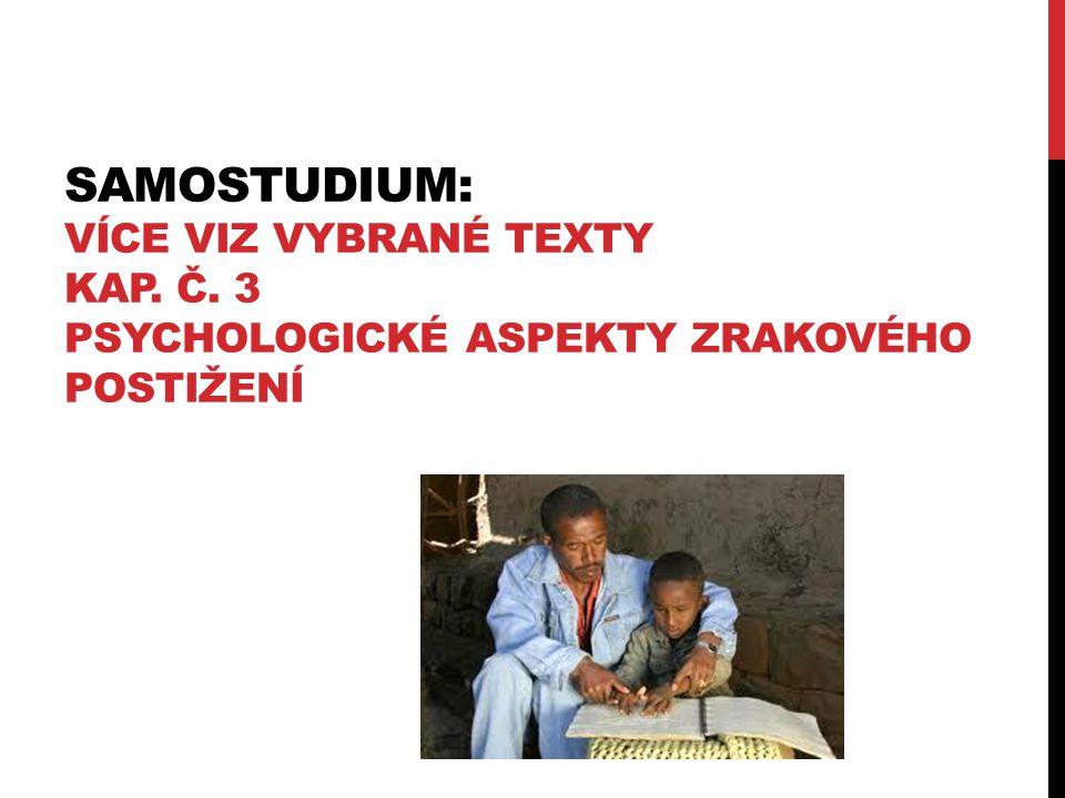 Samostudium: více viz Vybrané texty kap. č