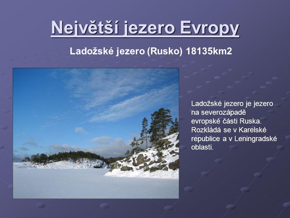 Největší jezero Evropy