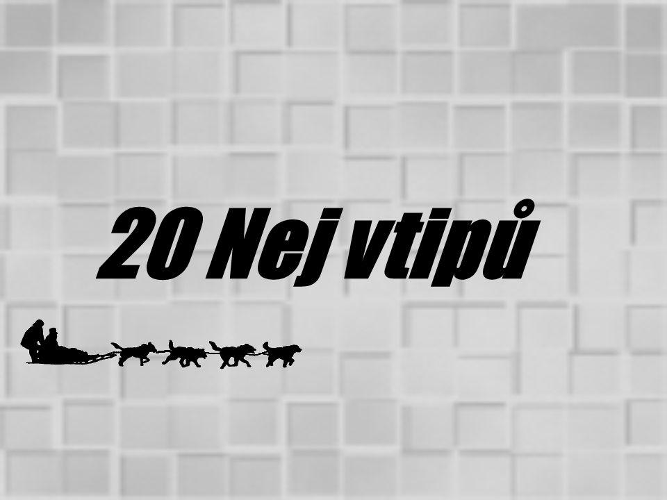 20 Nej vtipů