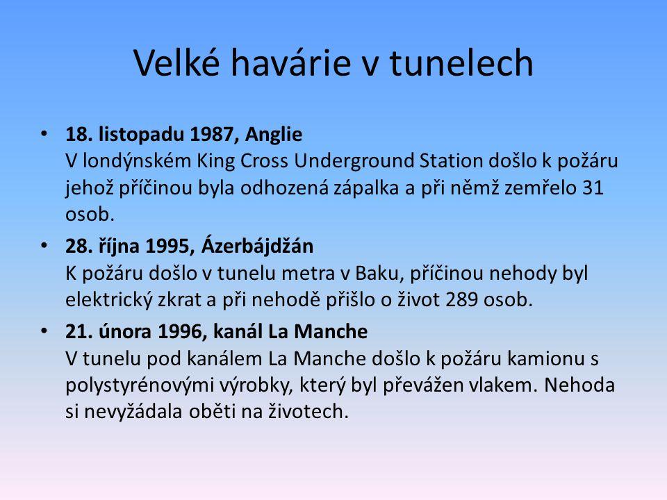 Velké havárie v tunelech