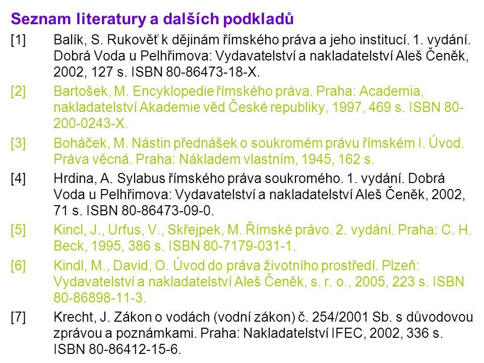 Seznam literatury a dalších podkladů
