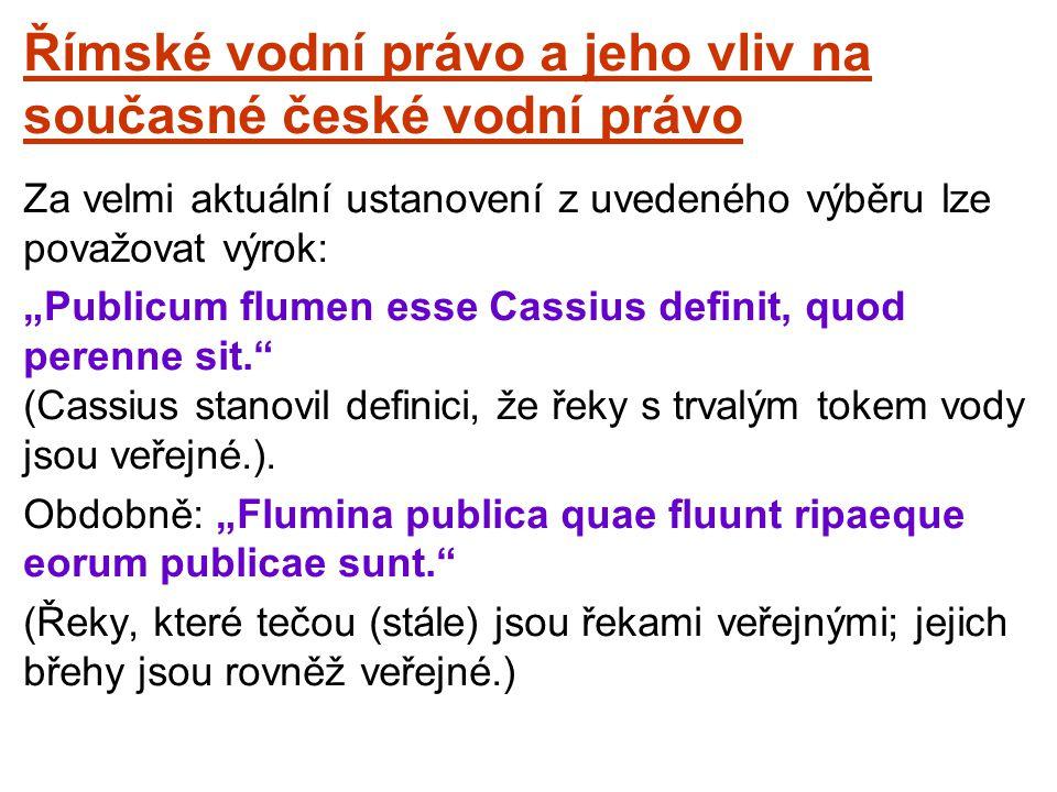 Římské vodní právo a jeho vliv na současné české vodní právo