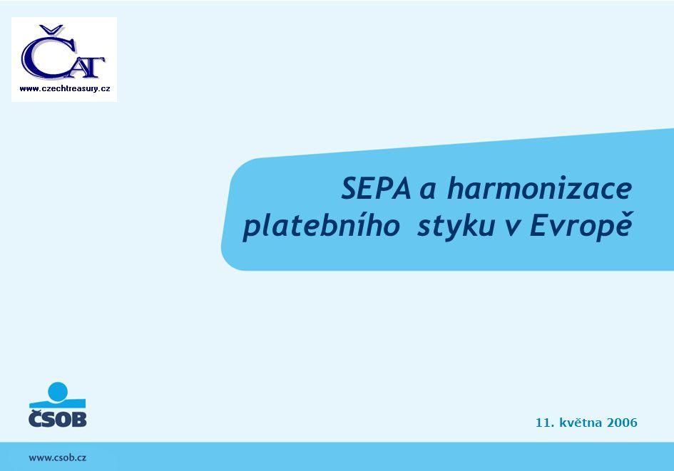 SEPA a harmonizace platebního styku v Evropě