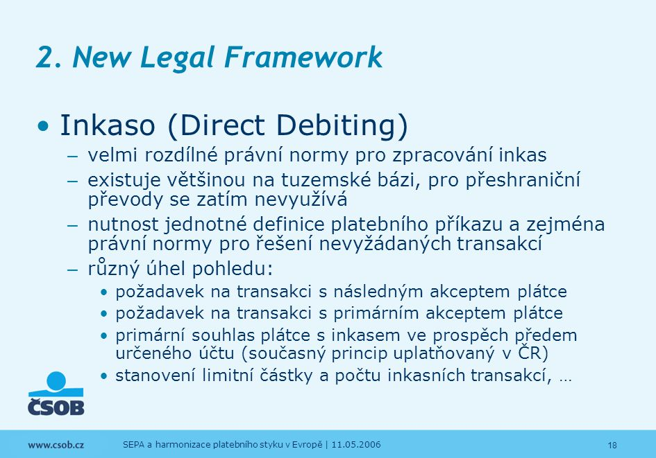 2. New Legal Framework Inkaso (Direct Debiting)