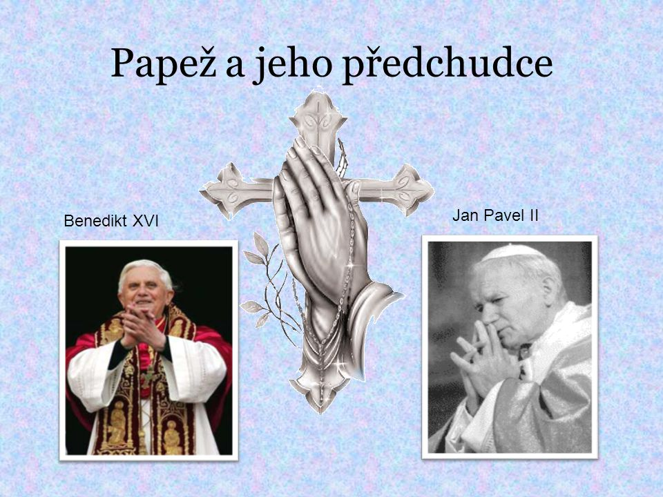 Papež a jeho předchudce