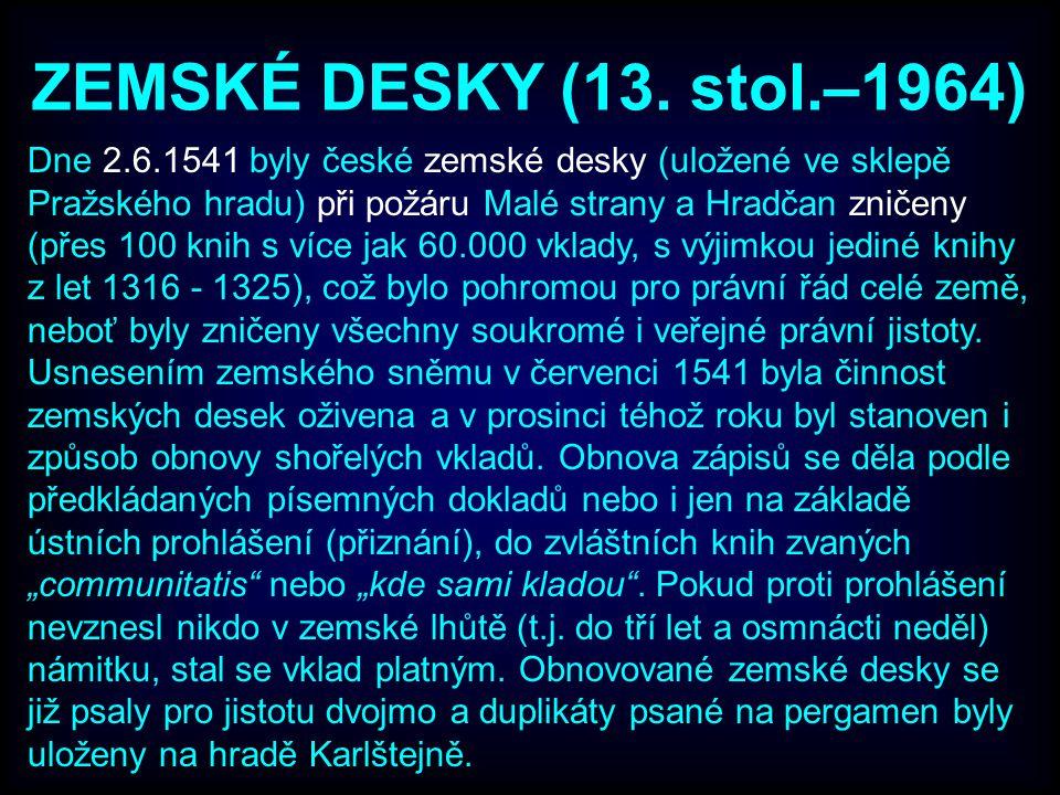 ZEMSKÉ DESKY (13. stol.–1964)