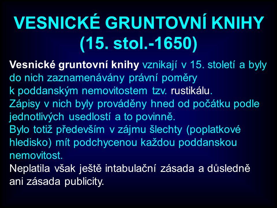 VESNICKÉ GRUNTOVNÍ KNIHY (15. stol.-1650)