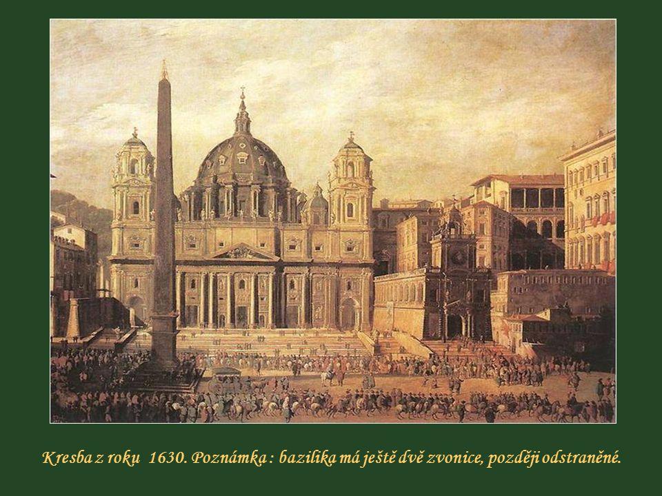 Kresba z roku 1630. Poznámka : bazilika má ještě dvě zvonice, později odstraněné.