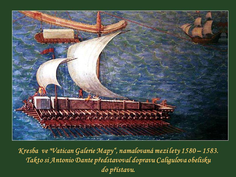 Kresba ve Vatican Galerie Mapy , namalovaná mezi lety 1580 – 1583.