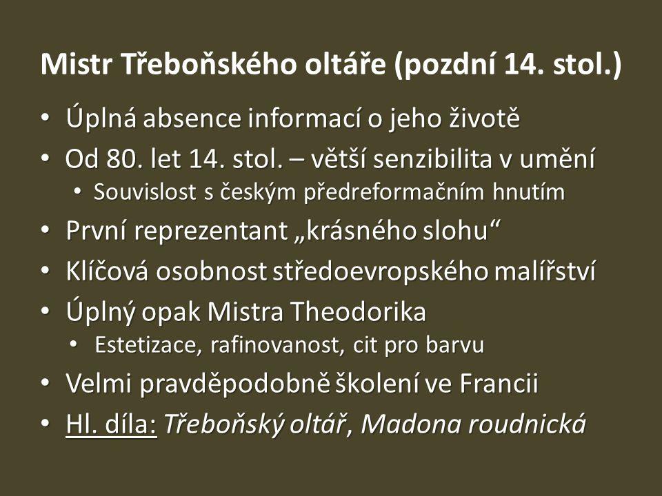 Mistr Třeboňského oltáře (pozdní 14. stol.)