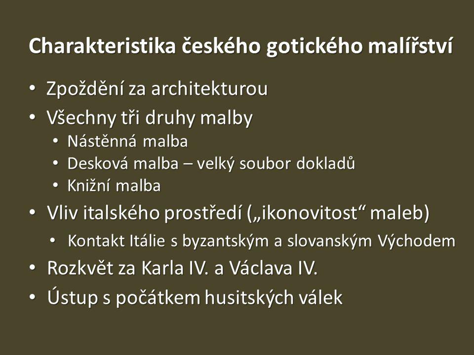 Charakteristika českého gotického malířství
